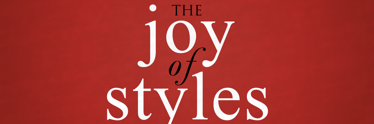 The Joy of Styles